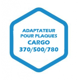 Adaptateur pour plaques Cargo 370/500/780