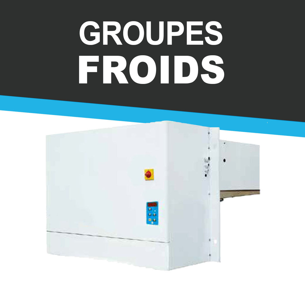 Guide du groupe froid